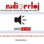 Radio Reloj, audio en vivo