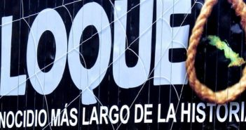 American blockade against Cuba will have the rejection of the world once again.