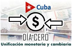 Día cero: Unificación monetaria y cambiaria en Cuba